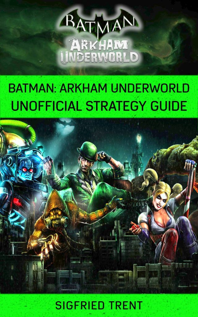 Batman Arkham Underworld Unofficial Strategy Guide PDF