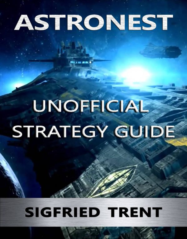 Astronest: The Beginning Unofficial Strategy Guide PDF